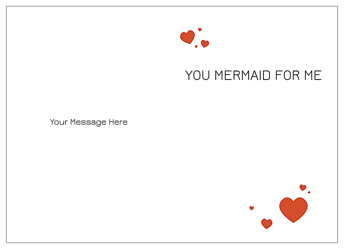 You Mermaid for Me back - Greeting Cards Maker
